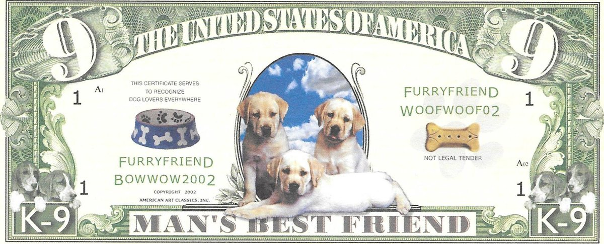 Deviņi dolāri - Man's best friends , suvenīra banknote