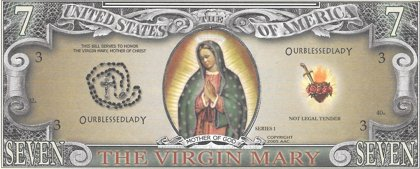 Seven dollars - The Virgin Mary, souvenir banknote